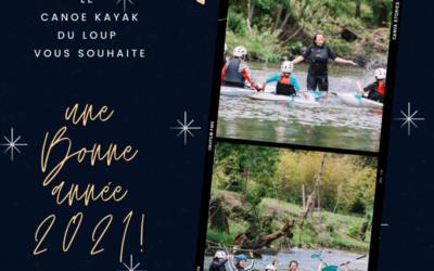 Le Canoë Kayak du Loup vous souhaite une bonne année 2021 !